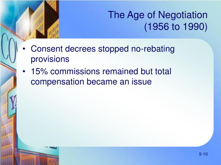The Age of Negotiation