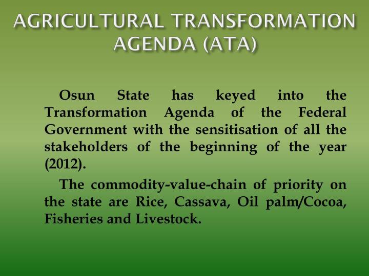 AGRICULTURAL TRANSFORMATION AGENDA (ATA)