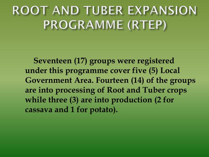 ROOT AND TUBER EXPANSION PROGRAMME (RTEP)