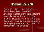 regular decision