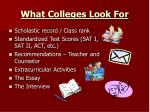 what colleges look for1