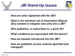 jbi stand up issues