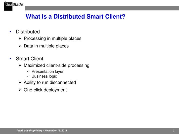 What is a distributed smart client