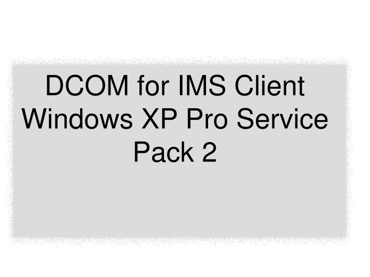 DCOM for IMS Client
