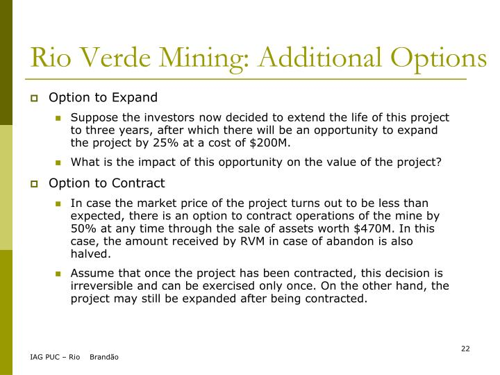 Rio Verde Mining: Additional Options