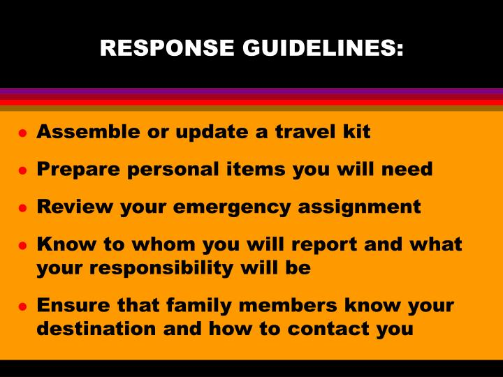 RESPONSE GUIDELINES: