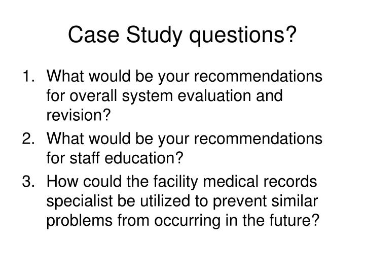 Case Study questions?
