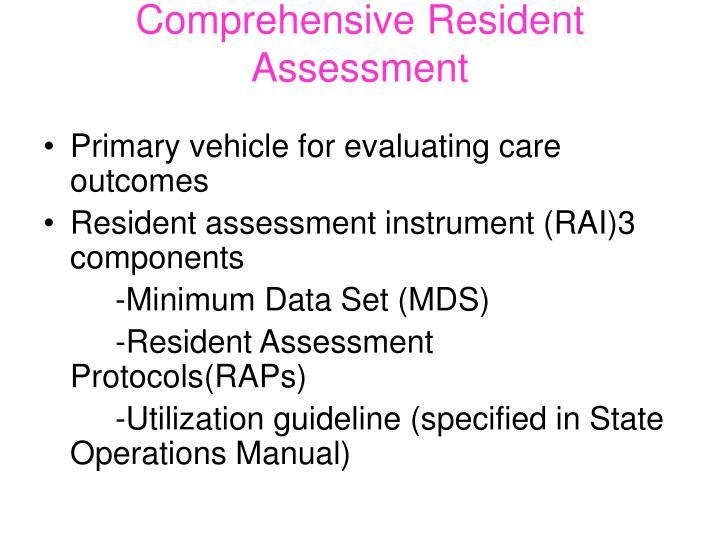 Comprehensive Resident Assessment