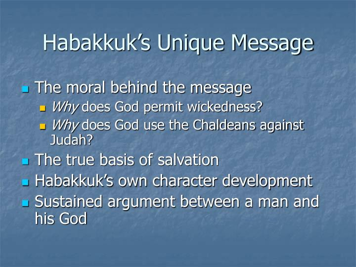 Habakkuk s unique message