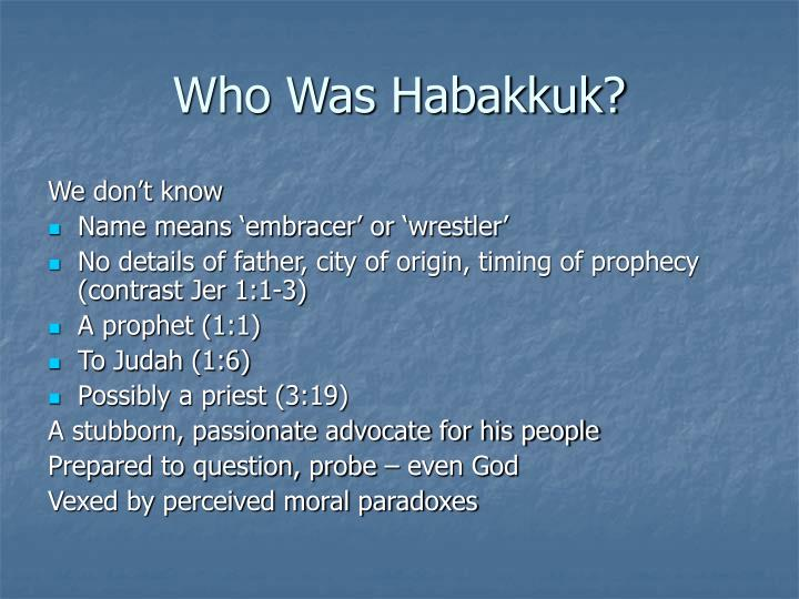 Who Was Habakkuk?