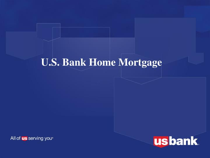 ppt - u.s. bank home mortgage powerpoint presentation - id:6672498