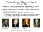 the enlightenment the age of reason 1680s to 1790s