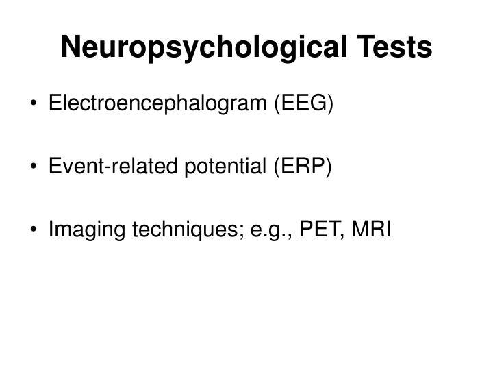 Neuropsychological Tests