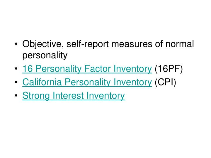 Objective, self-report measures of normal personality