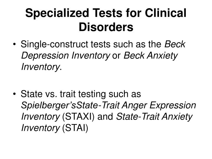 Specialized Tests for Clinical Disorders