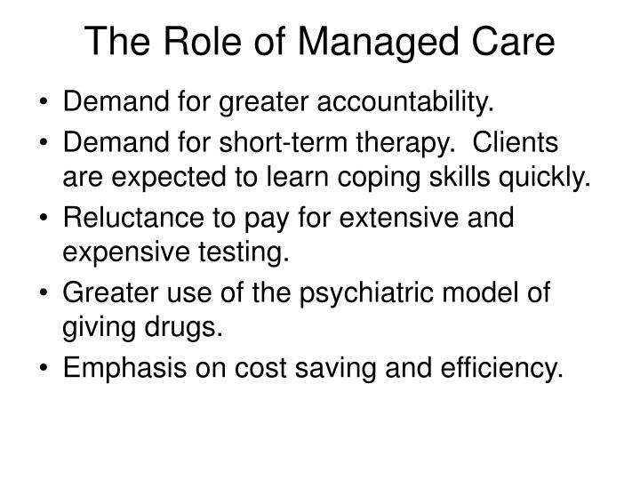 The role of managed care