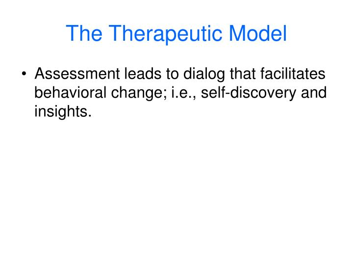 The Therapeutic Model