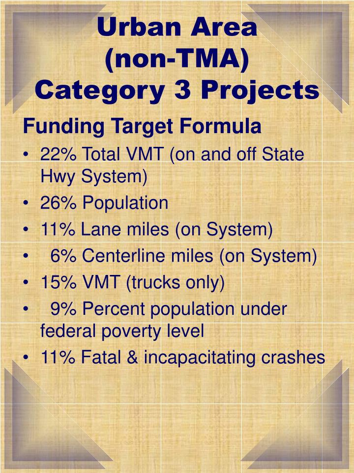 Urban area non tma category 3 projects
