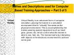 names and descriptions used for computer based training approaches part 5 of 5