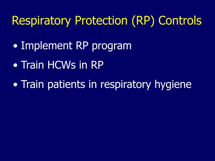 Respiratory Protection (RP) Controls