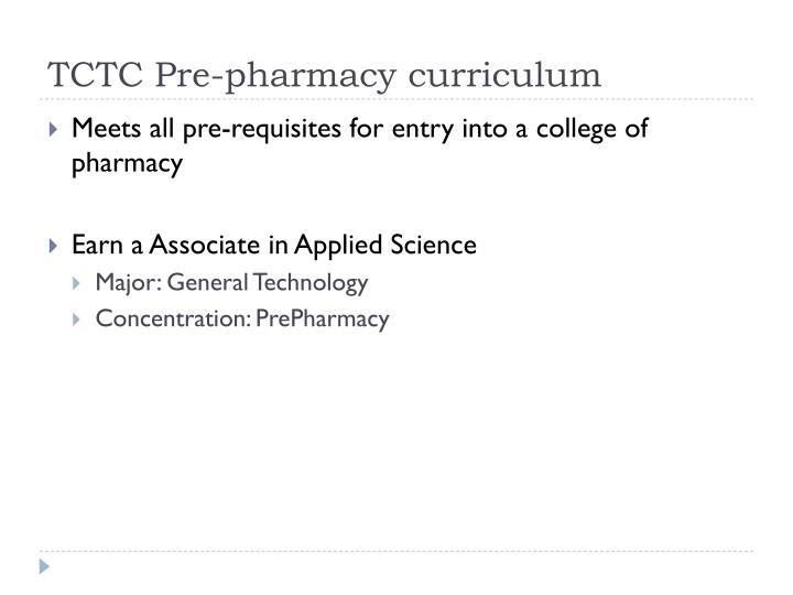 Tctc pre pharmacy curriculum