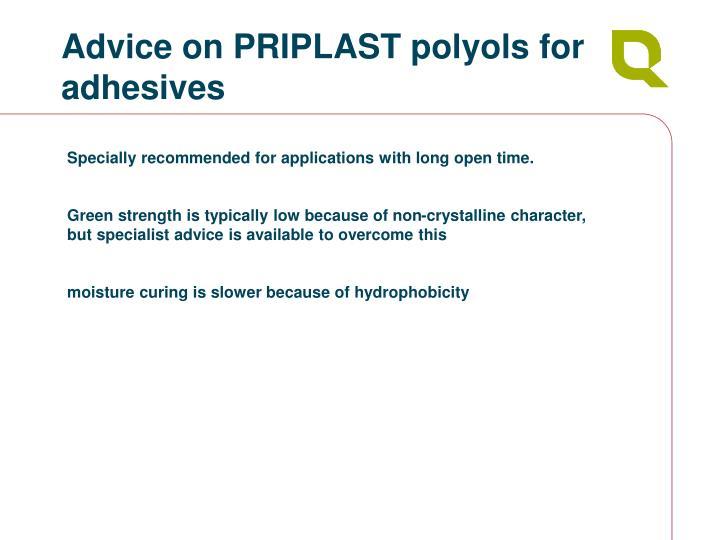 Advice on PRIPLAST polyols for adhesives