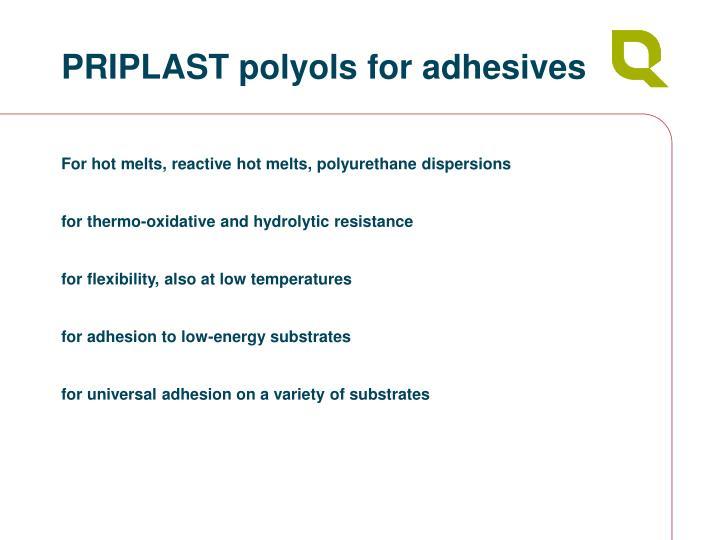 PRIPLAST polyols for adhesives