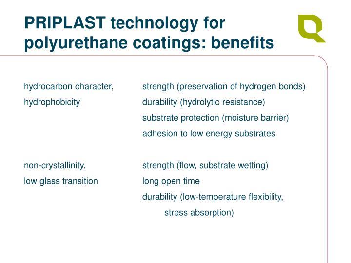 PRIPLAST technology for  polyurethane coatings: benefits