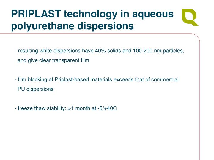PRIPLAST technology in aqueous polyurethane dispersions
