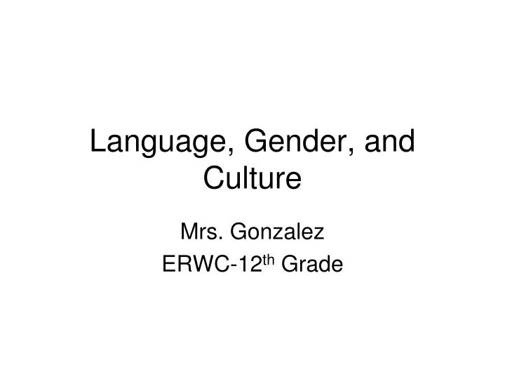 Language gender and culture
