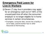 emergency paid leave for live in workers