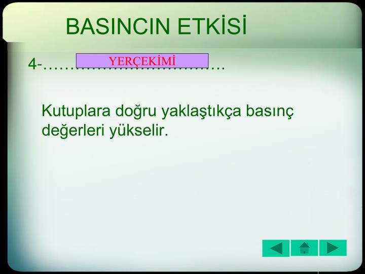 BASINCIN ETKİSİ