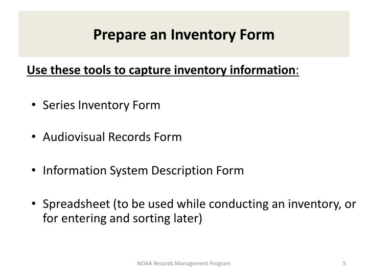 Prepare an Inventory Form
