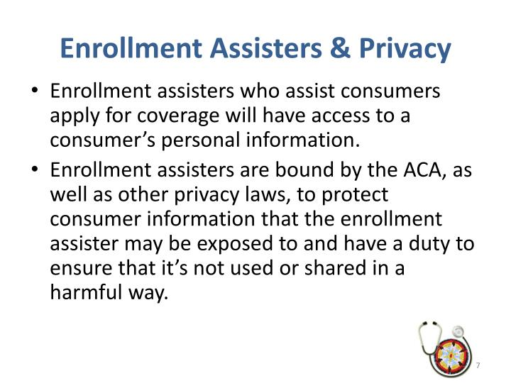 Enrollment Assisters & Privacy