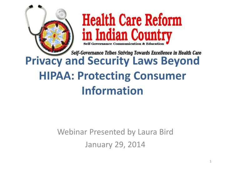 Privacy and security laws beyond hipaa protecting consumer information