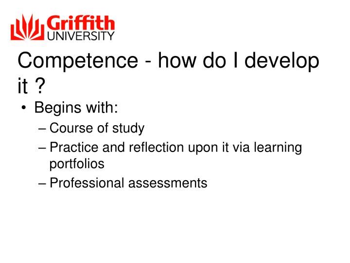 Competence - how do I develop it ?