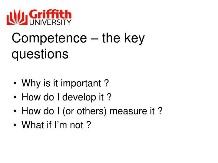 Competence – the key questions