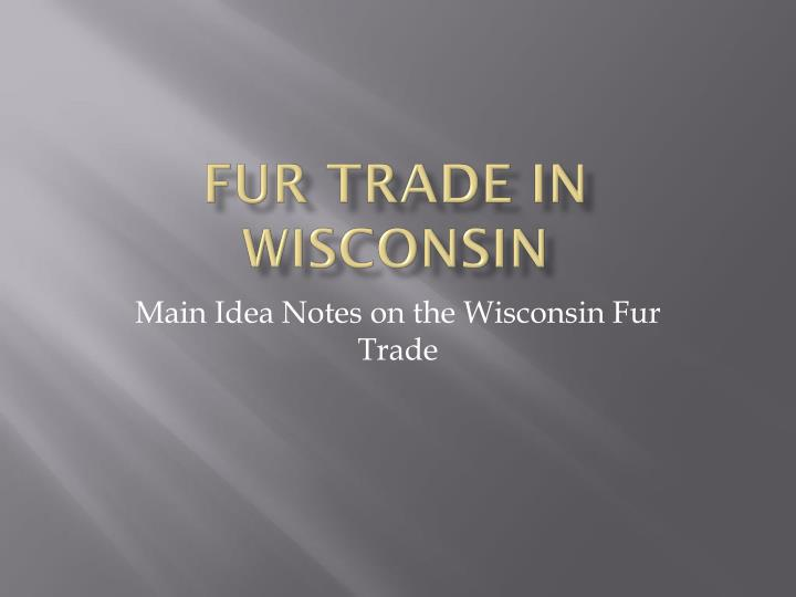 fur trade in wisconsin