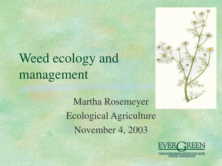 weed ecology and management n.