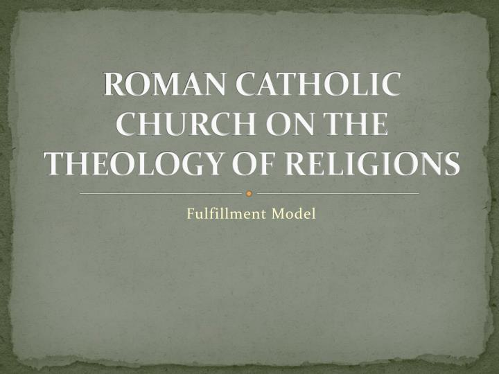 roman catholic church on the theology of religions n.