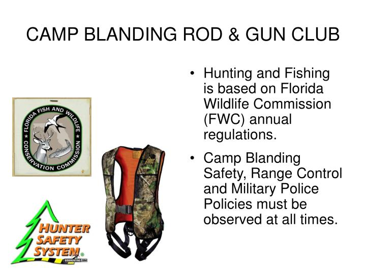 Ppt camp blanding rod gun club powerpoint presentation for Florida fishing license military