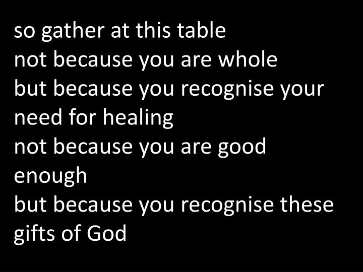 so gather at this table