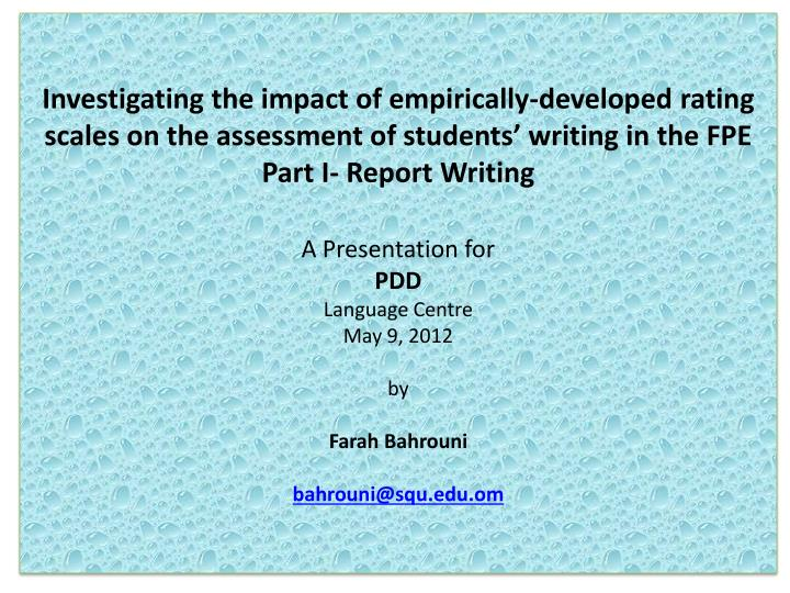 Investigating the impact of empirically-developed rating scales on the assessment of students' wri...