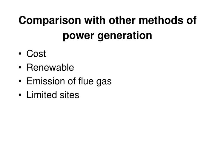 Comparison with other methods of power generation