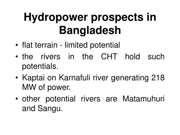 Hydropower prospects in Bangladesh