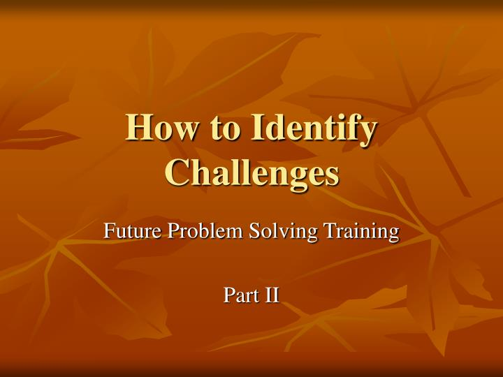 how to identify challenges n.