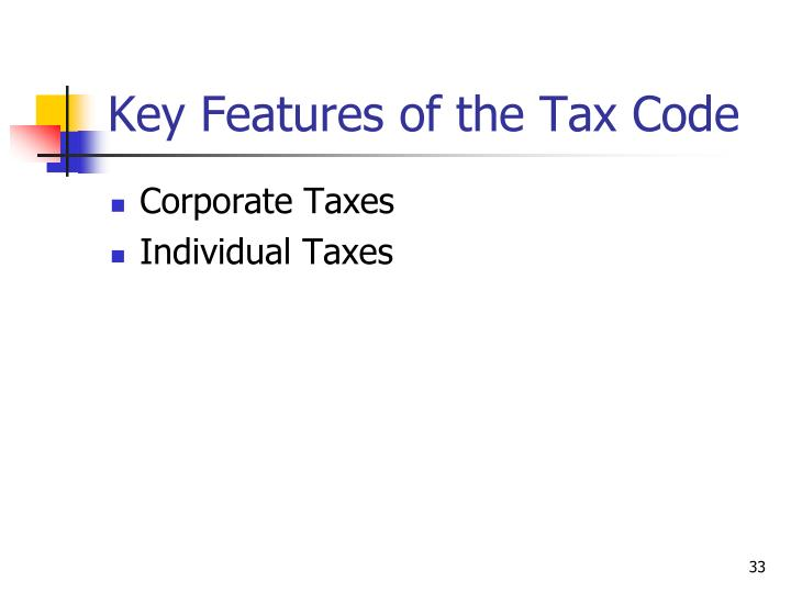 Key Features of the Tax Code