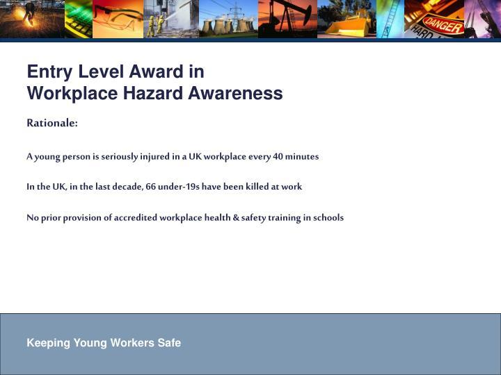 Entry Level Award in