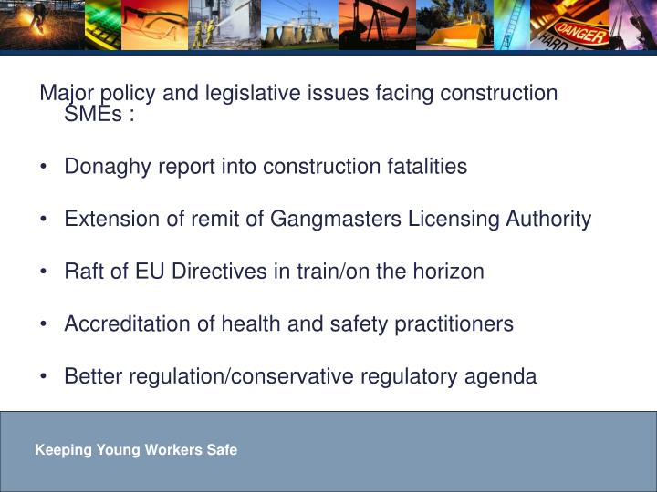 Major policy and legislative issues facing construction SMEs :