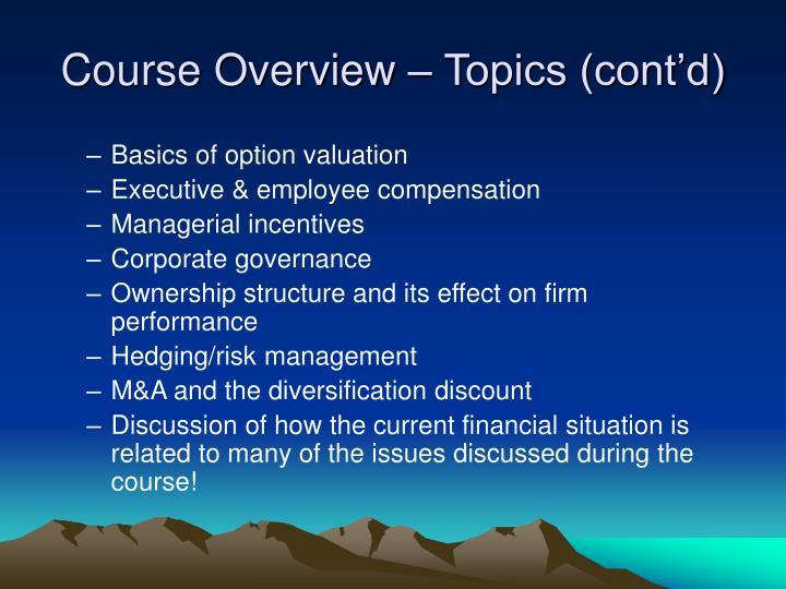 Course Overview – Topics (cont'd)